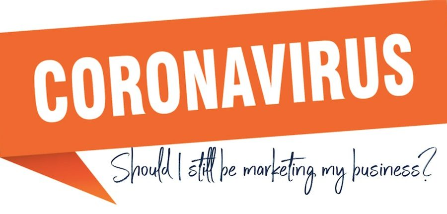 How to adapt your business marketing during the Coronavirus (COVID-19)